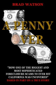 A Penny Over ebook by Brad Watson