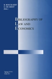 Bibliography of Law and Economics ebook by B. Bouckaert,G. de Geest