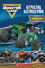 Monster Jam Official Guidebook ebook by Kiel Phegley