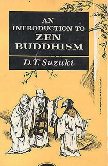 An introduction to zen buddhism ebook by d t suzuki an introduction to zen buddhism ebook by d t suzuki fandeluxe Images