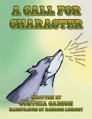 A Call for Character ebook by Cynthia Gadson