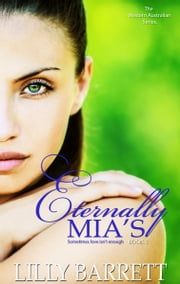 Eternally Mia's Book 1 in The Western Australian Series ebook by Lilly Barrett