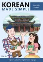 Korean Made Simple ebook by Billy Go