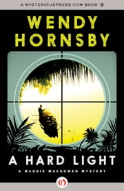A Hard Light ebook by Wendy Hornsby