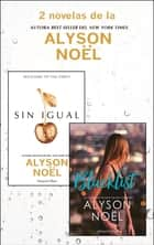 Pack Alyson Noël - Enero 2018 eBook by Alyson Noël