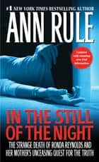 In the Still of the Night ebook by Ann Rule