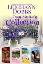 Leighann Dobbs Cozy Mystery Collection ebook by Leighann Dobbs
