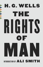 The Rights of Man ebook by H.G. Wells