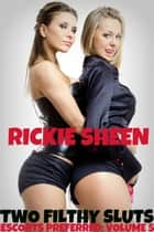 Two Filthy Sluts ebook by Rickie Sheen