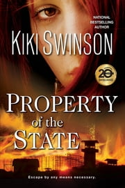 Property of the State ebook by Kiki Swinson