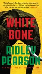 White Bone ebook by Ridley Pearson