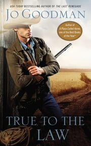 True to the Law ebook by Jo Goodman