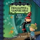 Araminta Spookie Vol. 2 - Frognapped and Vampire Brat audiobook by Angie Sage