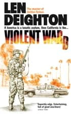 Violent Ward ebook by Len Deighton