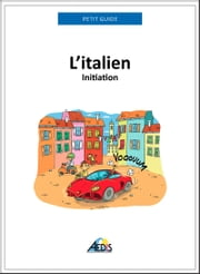 L'italien - Initiation ebook by Petit Guide