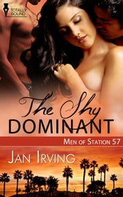 The Shy Dominant ebook by Jan Irving