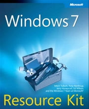 Windows 7 Resource Kit ebook by Mitch Tulloch,Tony Northrup,Jerry Honeycutt,Ed Wilson