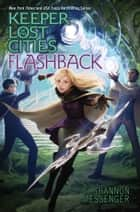 Flashback ebook by Shannon Messenger