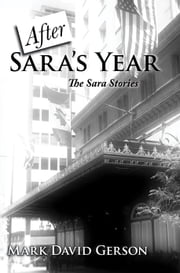 After Sara's Year ebook by Mark David Gerson