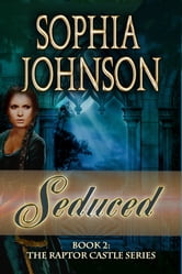 Seduced ebook by Sophia Johnson