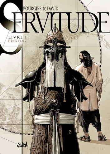 Servitude T02 - Drekkars eBook by Eric Bourgier,Fabrice David