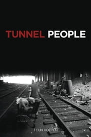Tunnel People ebook by Teun Voeten