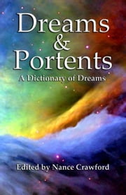 Dreams & Portents ebook by Nance Crawford