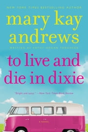 To Live and Die In Dixie - A Callahan Garrity Mystery ebook by Kathy Hogan Trocheck