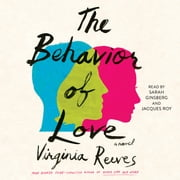 The Behavior of Love - A Novel audiobook by Virginia Reeves