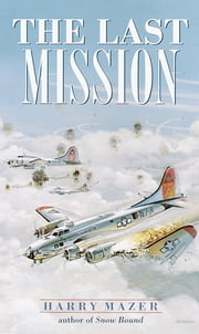 The Last Mission ebook by Harry Mazer