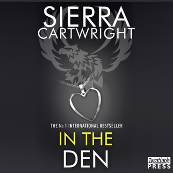 In the Den - An Erotic Romance (Mastered Book 6) audiobook by Sierra Cartwright