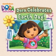 Dora Celebrates Earth Day (Dora the Explorer) ebook by Nickelodeon Publishing