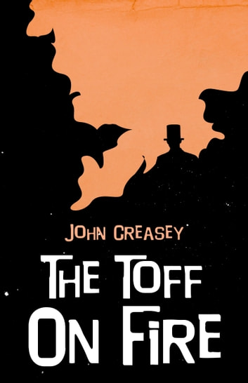 The Toff on Fire ebook by John Creasey