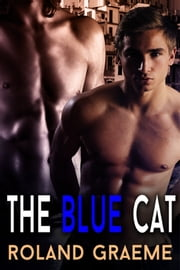 The Blue Cat ebook by Roland Graeme