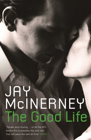 The Good Life ebook by Jay McInerney