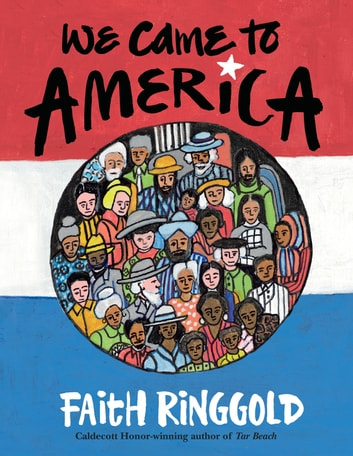 We Came to America ebook by Faith Ringgold
