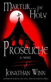 Martuk ... the Holy: Proseuche ebook by Jonathan Winn