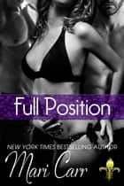 Full Position ebook by Mari Carr