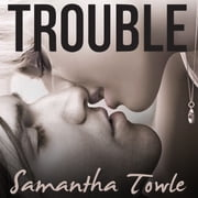 Trouble audiobook by Samantha Towle