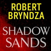 Shadow Sands - The heart-racing new Kate Marshall thriller audiobook by Robert Bryndza