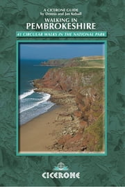 Walking in Pembrokeshire - 41 circular walks in the national park ebook by Dennis Kelsall,Jan Kelsall