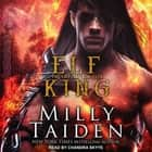 Elf King audiobook by Milly Taiden