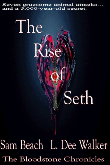 The Rise of Seth ebook by L. Dee Walker