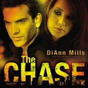 The Chase - A Novel audiobook by DiAnn Mills