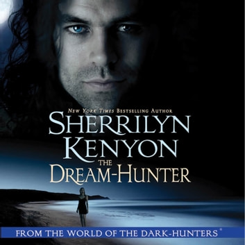 The Dream-Hunter audiobook by Sherrilyn Kenyon
