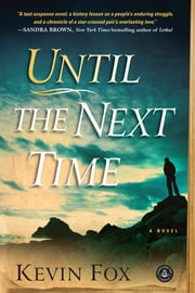 Until the Next Time ebook by Kevin Fox