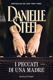 I peccati di una madre ebook by Danielle Steel