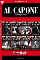 Al Capone Staffel 1 - Kriminalroman - E-Book 1-8 ebook by Al Cann