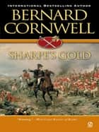 Sharpe's Gold ebook by Bernard Cornwell