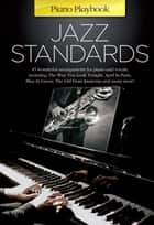 Piano Playbook: Jazz Standards ebook by Wise Publications
